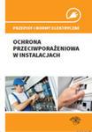 Przepisy I Normy Elektryczne - Ochrona Przeciwporażeniowa W Instalacjach w sklepie internetowym Gigant.pl