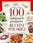 100 Najlepszych Przepisów Tradycyjnej Kuchni Polskiej w sklepie internetowym Gigant.pl