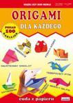 Origami Dla Każdego Cuda Z Papieru w sklepie internetowym Gigant.pl