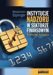 Instytucje Nadzoru W Sektorze Finansowym. Kierunki Rozwoju w sklepie internetowym Gigant.pl