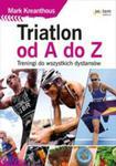 Triatlon Od A Do Z w sklepie internetowym Gigant.pl