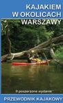 Kajakiem W Okolicach Warszawy w sklepie internetowym Gigant.pl