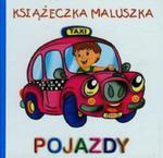 Pojazdy. Książeczka Maluszka w sklepie internetowym Gigant.pl