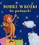 Dobre Wróżki Do Poduszki Pianki w sklepie internetowym Gigant.pl
