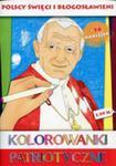Kolorowanki Patriot. Polscy Święci I Błogosławieni w sklepie internetowym Gigant.pl
