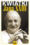 Kwiatki Jana XXIII w sklepie internetowym Gigant.pl
