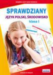 Sprawdziany Klasa 1 Język Polski Środowisko w sklepie internetowym Gigant.pl