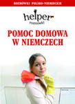 Helper Pomoc Domowa W Niemczech w sklepie internetowym Gigant.pl