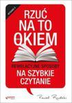 Rzuć Na To Okiem Rewelacyjne Sposoby Na Szybkie Czytanie Wydanie 2 w sklepie internetowym Gigant.pl