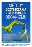 Metody Oczyszczania I Regeneracji Organizmu w sklepie internetowym Gigant.pl