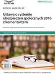 Ustawa O Systemie Ubezpieczeń Społecznych 2016 Z Komentarzem w sklepie internetowym Gigant.pl