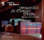 Opowieści Ze Starego Strychu. Książka Audio Cd Mp3 w sklepie internetowym Gigant.pl