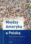 Między Ameryką A Polską w sklepie internetowym Gigant.pl