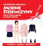 Papierowe Ubranka. Modne Dziewczyny w sklepie internetowym Gigant.pl