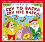 Czy To Bajka Czy Nie Bajka w sklepie internetowym Gigant.pl