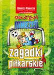 Zagadki Piłkarskie Drużyna Marzeń w sklepie internetowym Gigant.pl