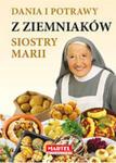 Dania I Potrawy Z Ziemniaków Siostry Marii w sklepie internetowym Gigant.pl