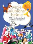 Moje Ulubione Baśnie Wilk I Siedem Koźlątek, O Rybaku I Złotej Rybce w sklepie internetowym Gigant.pl