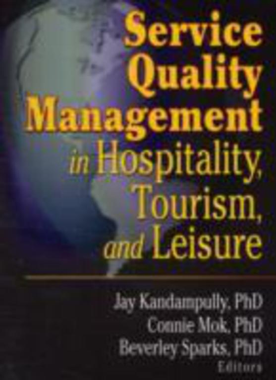 quality of hospitality service Chapter 2: service characteristics of hospitality and tourism marketing intangibility high risk associated with services it is difficult to evaluate service.