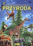Przyroda. Ilustrowana Encyklopedia w sklepie internetowym Gigant.pl