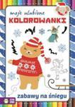 Moje Ulubione Kolorowanki Zabawy Na Śniegu w sklepie internetowym Gigant.pl