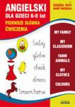 Angielski Dla Dzieci 6-8 Lat Pierwsze Słówka Ćwiczenia Zeszyt 3 w sklepie internetowym Gigant.pl