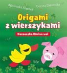 Origami Z Wierszykami. Kaczuszka Omi Na Wsi w sklepie internetowym Gigant.pl