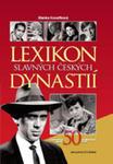 Lexikon Slavných Českých Dynastií - Jedinečné Osudy 50 Uměleckých Rodů w sklepie internetowym Gigant.pl