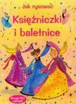 Jak Rysować Księżniczki I Baletnice w sklepie internetowym Gigant.pl
