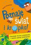 Poznaję Świat I Kropka! Dlaczego Kurzu Przybywa I Czemu Parzy Pokrzywa w sklepie internetowym Gigant.pl