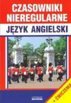Czasowniki Nieregularne Język Angielski + Ćwiczenia w sklepie internetowym Gigant.pl