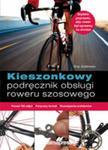 Kieszonkowy Podręcznik Obsługi Roweru Szosowego w sklepie internetowym Gigant.pl