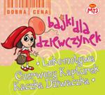 Bajki Dla Dziewczynek Lokomotywa Czerwony Kapturek Kaczka Dziwaczka 3 Cd w sklepie internetowym Gigant.pl