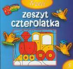Trzeci Zeszyt Czterolatka. Biblioteczka Mądrego Dziecka w sklepie internetowym Gigant.pl