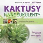 Kaktusy I Inne Sukulenty. Rośliny W Domu I Ogrodzie w sklepie internetowym Gigant.pl