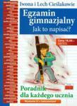 Egzamin Gimnazjalny. Jak To Napisać? Poradnik Dla Każdego Ucznia w sklepie internetowym Gigant.pl