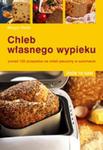 Chleb Własnego Wypieku w sklepie internetowym Gigant.pl