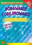 Przyjazna Matematyka Dodawanie I Odejmowanie Książeczka Edukacyjna Pomagająca W Nauce Matematyki w sklepie internetowym Gigant.pl