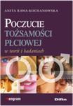 Poczucie Tożsamości Płciowej W Teorii I Badaniach w sklepie internetowym Gigant.pl