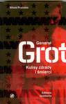 Generał Grot. Kulisy Zdrady I Śmierci w sklepie internetowym Gigant.pl