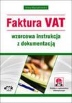Faktura Vat Wzorcowa Instrukcja Z Dokumentacją (Z Suplementem Elektronicznym) w sklepie internetowym Gigant.pl