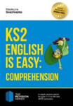 Ks2: English Is Easy - English Comprehension. In-depth Revision Advice For Ages 7-11 On The New Sats Curriculum. Achieve 100% w sklepie internetowym Gigant.pl