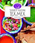 Sekrety Kuchni Tex-mex. W Kuchni w sklepie internetowym Gigant.pl