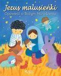 Jezus Malusieńki Opowieść O Bożym Narodzeniu w sklepie internetowym Gigant.pl