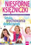 Niesforne Księżniczki. Sztuka Wychowania Dziewczynek w sklepie internetowym Gigant.pl