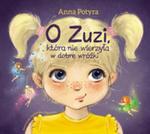 O Zuzi, Która Nie Wierzyła W Dobre Wróżki w sklepie internetowym Gigant.pl