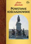 Powstanie Kościuszkowskie w sklepie internetowym Gigant.pl