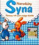 Narodziny Syna Pierwszy Rok Życia Mojego Dziecka w sklepie internetowym Gigant.pl