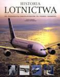 Historia Lotnictwa. Od Pierwszych Dwupłatowców Po Podbój Kosmosu w sklepie internetowym Gigant.pl
