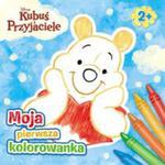 Kubuś I Przyjaciele Moja Pierwsza Kolorowanka w sklepie internetowym Gigant.pl